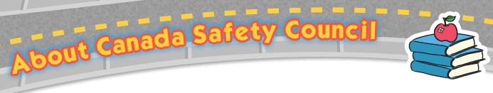 About Canada Safety Council